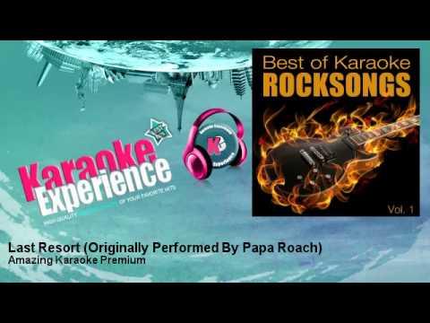 Amazing Karaoke Premium - Last Resort - Originally Performed By Papa Roach