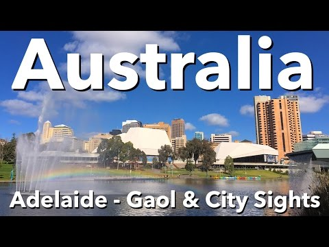 Australia - Adelaide - Gaol & City Sights