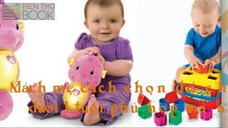 Mua đồ chơi cho bé dưới 1 tuổi cần lưu ý những gì?