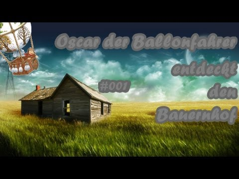 Let´s play Oscar der Ballonfahrer E D B 001 Deutsch HD : Die Reise wird fortgesetzt