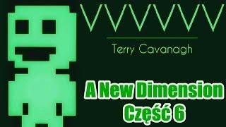 Zagrajmy w: VVVVVV, A New Dimension - część 6