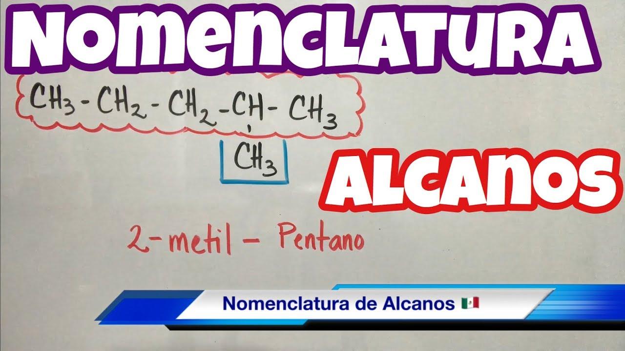 Nomenclatura de ALCANOS (muchos ejemplos paso a paso)