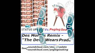 status update feat pegleg seaking des moines devil wears prada remix