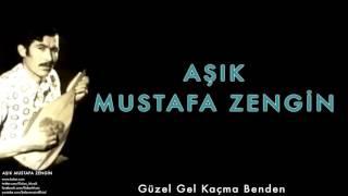 Gambar cover Aşık Mustafa Zengin - Güzel Gel Kaçma Benden [ Aşık Mustafa Zengin © 2015 Kalan Müzik ]