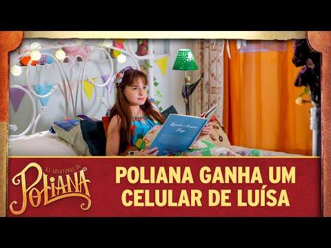 Poliana ganha um celular de tia Luísa | As Aventuras de Poliana