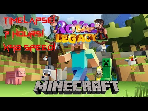 7 H. Timelapse Of Me Playing In ROYAL LEGACY Minecraft Skyblock!