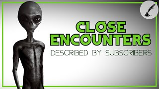 3 Allegedly True UFO & Alien Abduction Stories | Scariest Close Encounters Submitted by Subscribers