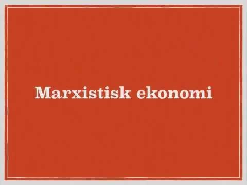 Nationalekonomi - Klassisk ekonomi och marxism