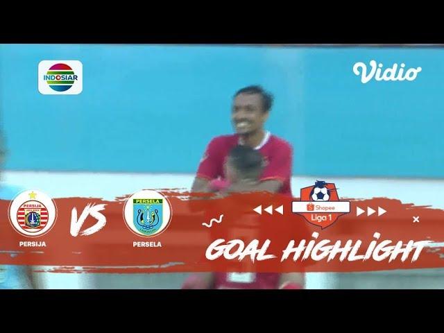 Persija (4) vs Persela (3) - Goal Highlight | Shopee Liga 1