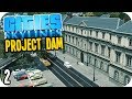 Cities Skylines: Project Dam - Educating My Citizens!! #2