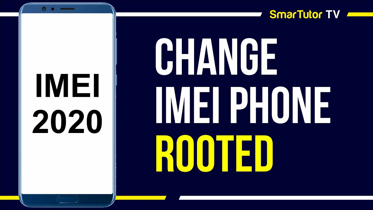 (How to) Change IMEI Phone no PC for Snapdragon Processor [Rooted] |  SmarTutor TV