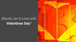 Bitcoin be In Love with Valentines Day? (Trending Crypto News)