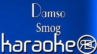Damso - Smog   Karaoké Lyrics