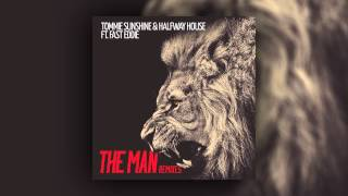 Tommie Sunshine & Halfway House feat. Fast Eddie - The Man (Landis Remix) [Cover Art]