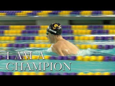 I AM A CHAMPION-Motivational Video CCHS Boys/Girls Swim Teams 2017