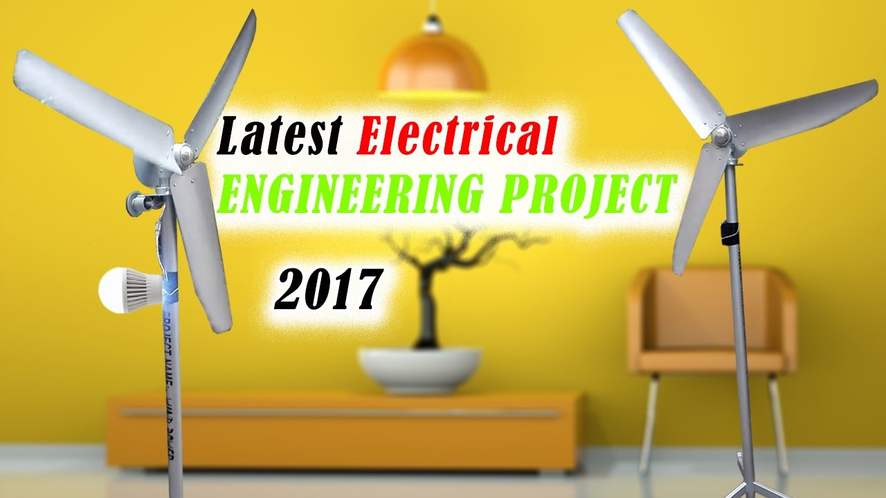 Latest Electrical Engineering Project for final year student 2017 ...