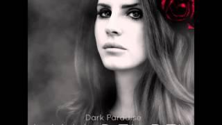 Dark Paradise [Instrumental] - Lana Del Rey