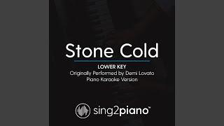 Gambar cover Stone Cold (Lower Key) (Originally Performed By Demi Lovato) (Piano Karaoke Version)