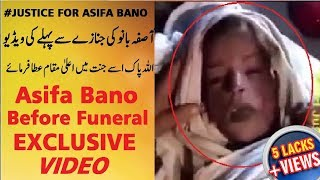 Asifa Bano Exclusive Video Before Janaza || #Justice For Asifa || Exclusive News