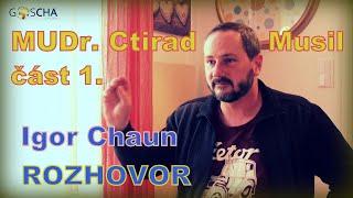 1/2 - MUDr. Ctirad Musil a Igor Chaun - ROZHOVOR o současné situaci (18. 2. 2021)