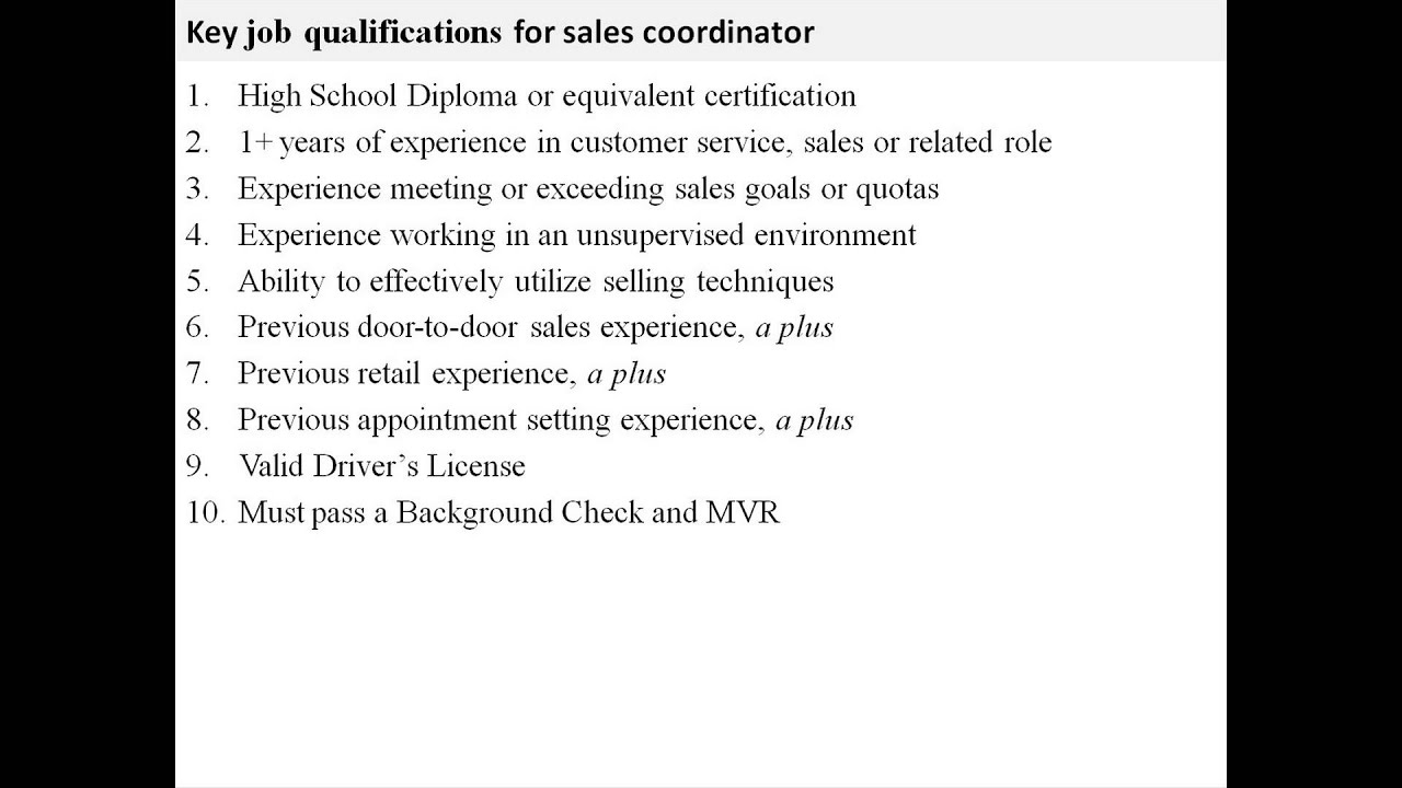 Sales Coordinator Job Description   YouTube  Job Qualifications