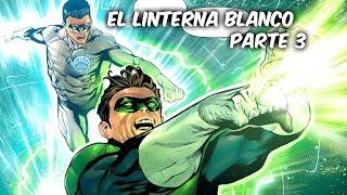 "EL LINTERNA BLANCO REGRESA Vs LINTERNA NARANJA ""GREEN LANTERN REBIRTH"" Parte 3 @SoyComicsTj"