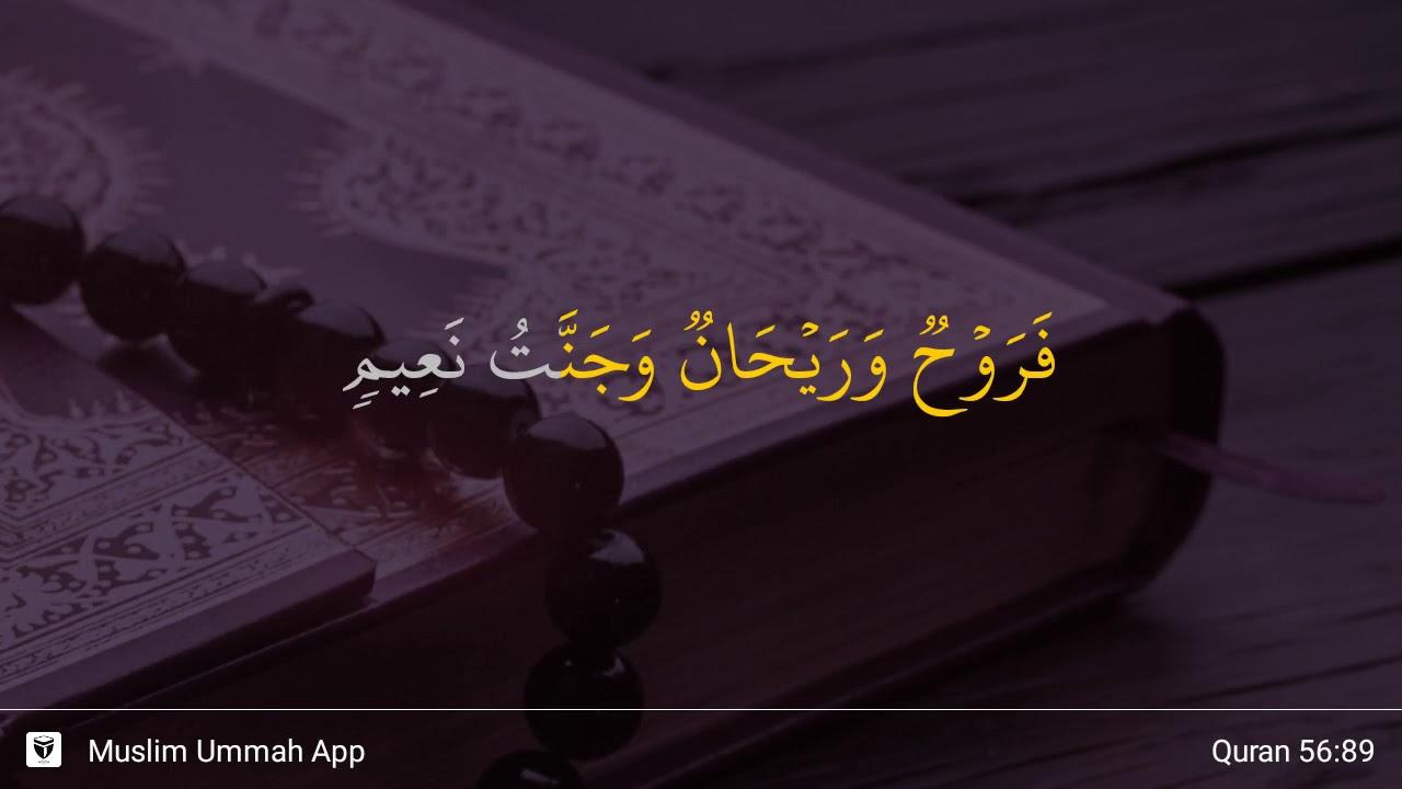 Surah Al Waaqi Ah Ayat 89 Qs 56 89 Tafsir Alquran Surah Nomor 56 Ayat 89