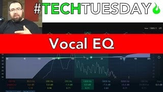 how to eq vocals ascensiontechtuesday ep041