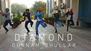 #ghaintBhangra || Diamond (Full HD) || Gurnam Bhullar || Bhangra Video || @ashkeBhangra