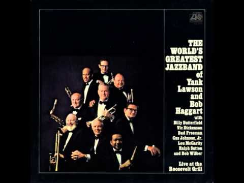 World's Greatest JazzBand:Yank Lawson/Bob Haggart - Royal Garden Blues