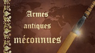 11 armes insolites de l'Antiquité - SDH #10 thumbnail