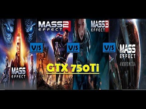 Mass Effect Andromeda Vs Mass Effect 3 Vs Mass Effect 2 Vs Mass Effect 1 Gtx 750ti Benchmarks