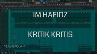 Download lagu Im Hafidz Kritik Kritis MP3