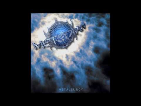 MERIDIAN - Between Love And Hate