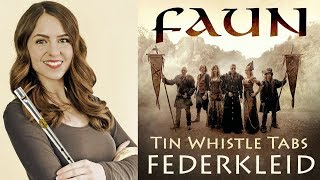 How To Play FAUN - FEDERKLEID - Tin Whistle Tabs and Notes