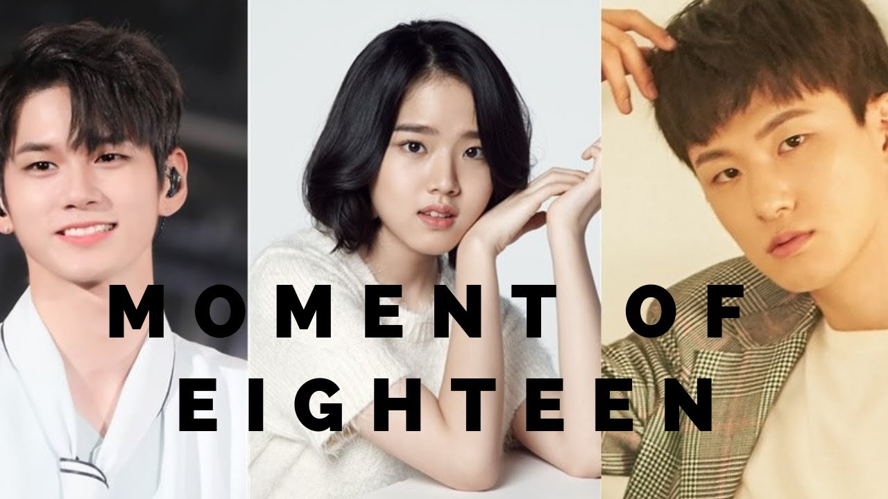 Upcoming KDrama Moment of Eighteen 2019