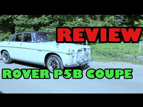 1973 Rover P5B Coupe Review