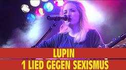 Lupin - 1 Lied gegen Sexismus || live @ Protestsongcontest 2018 Gewinnerlied