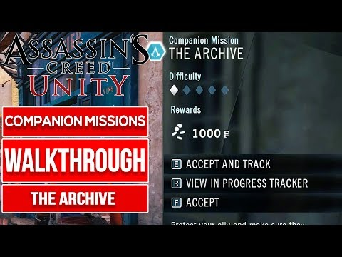 ASSASSIN'S CREED UNITY - The Archive | Companion Missions No