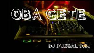 ENAK BROW...DJ JEGAL D B J-OBA GETE REMIX 2018