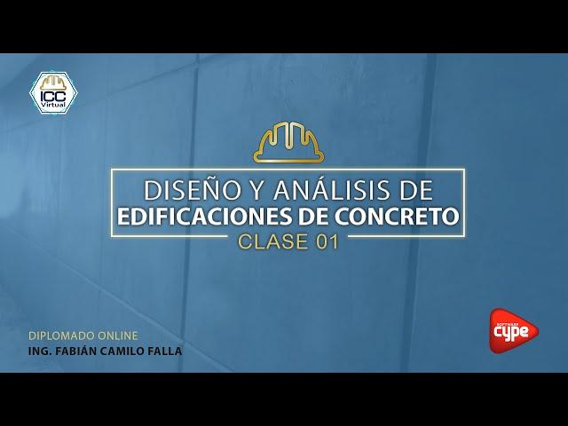 20210602 Edificaciones de concreto reforzado con CYPECAD 1B21   C01 Ing  Fabian Falla