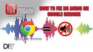How To Fix No Audio on Google Chrome