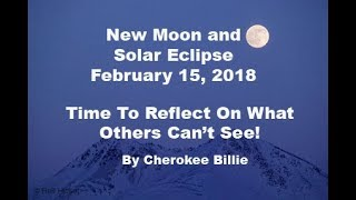 New Moon and Solar Eclipse February 15, 2018