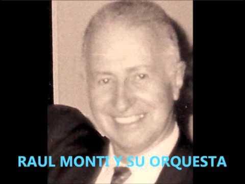 """""""EL CANTOR DE B AIRES""""  PISTA TONO SOL - RAUL MONTI Y SU ORQ.."""