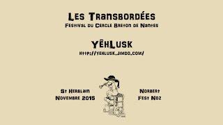 YêhLusk (Kejaj) aux Transbordées 2015