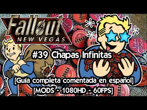 Fallout New Vegas | Gameplay Español con Mods 🎲 Guia completa #39 Chapas infinitas