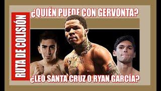 Ruta de Colisión (E2):  Gervonta contra Santa Cruz o Ryan García, ¿cómo gana o cómo pierde?