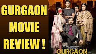 Gurgaon Movie REVIEW: Must Watch this TWISTED and MEAN family saga | FilmiBeat