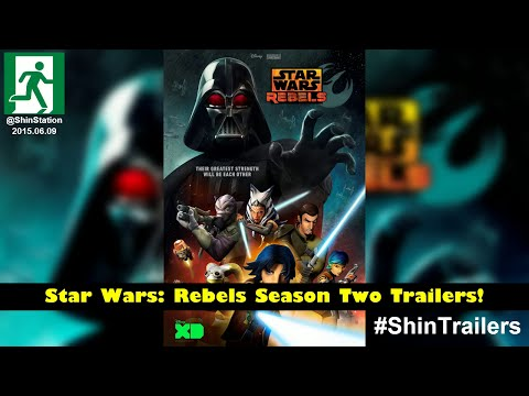 @ShinStation - #ShinTrailers! - Star Wars: Rebels - Season Two - 2015-06-09