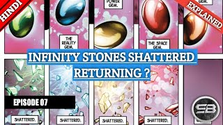 || SHATTERED INFINITY STONES IN MCU || JOURNEY OF STONES EPISODE 07 || IN HINDI || BY #SUPERBUDDY